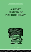 Short History Of Psychotherapy