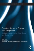 Eurasia's Ascent in Energy and Geopoliti