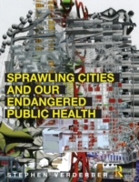Sprawling Cities and Our Endangered Publ