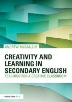 Creativity and Learning in Secondary Eng