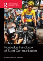 Routledge Handbook of Sport Communicatio