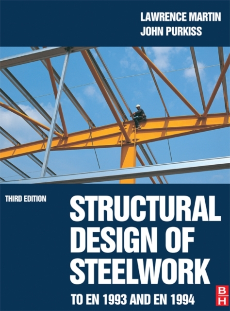 Structural Design of Steelwork to EN 199