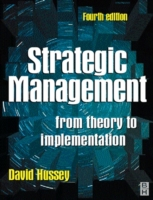 Strategic Management: From Theory to Imp