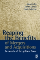 Reaping the Benefits of Mergers and Acqu