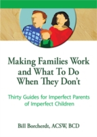 Making Families Work and What To Do When