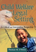 Child Welfare in the Legal Setting