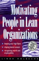 Motivating People in Lean Organizations