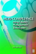 MDD Compliance Using Quality Management