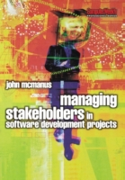 Managing Stakeholders in Software Develo