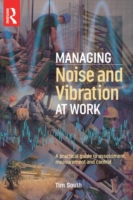 Managing Noise and Vibration at Work