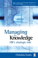 Managing for Knowledge - HR's Strategic