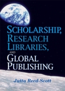 Scholarship, Research Libraries, and Glo