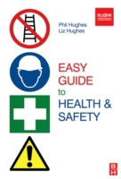 Easy Guide to Health and Safety
