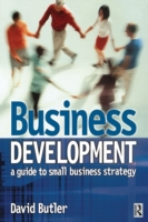 Business Development: A Guide to Small B