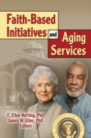 Faith-Based Initiatives and Aging Servic