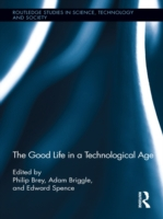 Good Life in a Technological Age