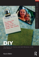 DIY: The Search for Control and Self-Rel