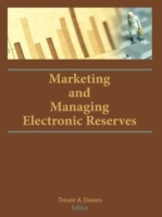 Marketing and Managing Electronic Reserv