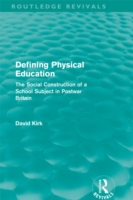 Defining Physical Education (Routledge R