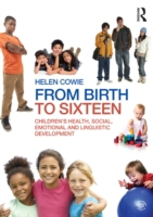 From Birth to Sixteen