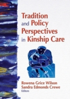 Tradition and Policy Perspectives in Kin