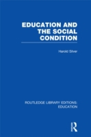 Education and the Social Condition (RLE