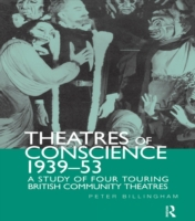 Theatre of Conscience 1939-53