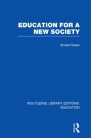 Education For A New Society (RLE Edu L S