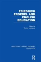 Friedrich Froebel and English Education