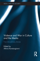 Violence and War in Culture and the Medi