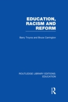 Education, Racism and Reform (RLE Edu J)