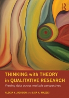 Thinking with Theory in Qualitative Rese