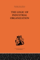Logic of Industrial Organization