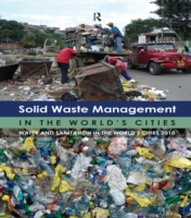 Solid Waste Management in the World's Ci