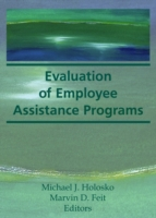 Evaluation of Employee Assistance Progra
