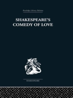 Shakespeare's Comedy of Love
