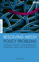 Resolving Messy Policy Problems