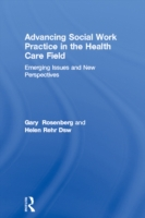 Advancing Social Work Practice in the He
