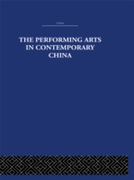 Performing Arts in Contemporary China