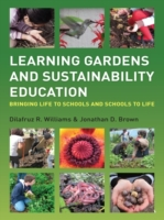 Learning Gardens and Sustainability Educ