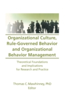 Organizational Culture, Rule-Governed Be