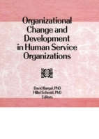 Organizational Change and Development in