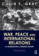 War, Peace and International Relations