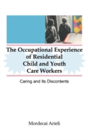 Occupational Experience of Residential C