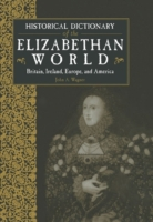 Historical Dictionary of the Elizabethan