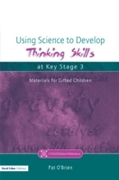 Using Science to Develop Thinking Skills