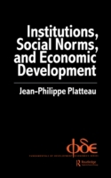 Institutions, Social Norms and Economic