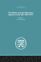 Banks and the Monetary System in the UK,