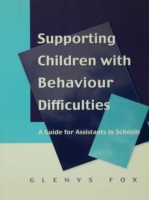 Supporting Children with Behaviour Diffi