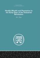 Health, Wealth and Population in the Ear